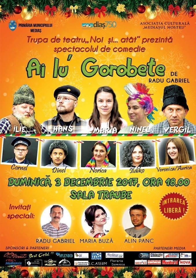 Spectacol Ai lu Gorobete spectacol de teatru la Medias